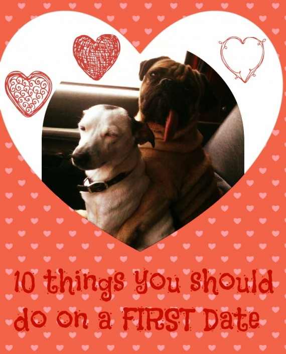 10 things you should do on a FIRST Date