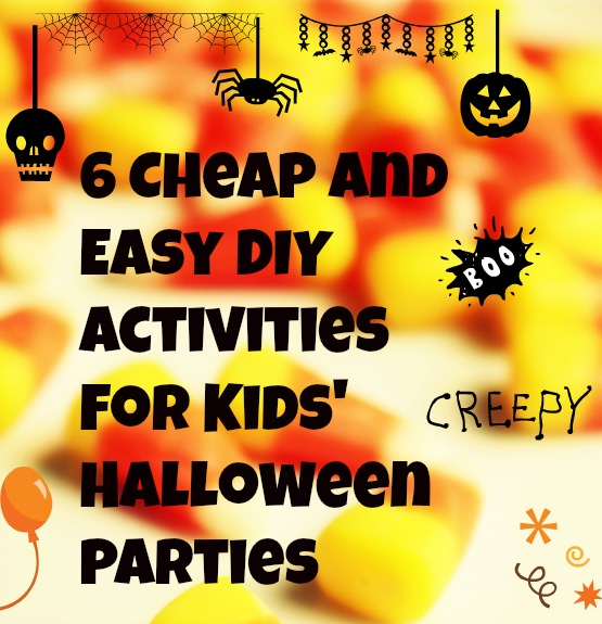 6 Cheap and Easy DIY Activities for Kids' Halloween Parties