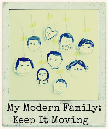 My Modern Family: Keep It Moving