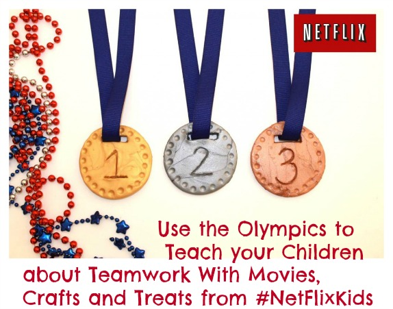 Use the Olympics to                    Teach your Children about Teamwork With Movies, Crafts and Treats from #NetFlixKids