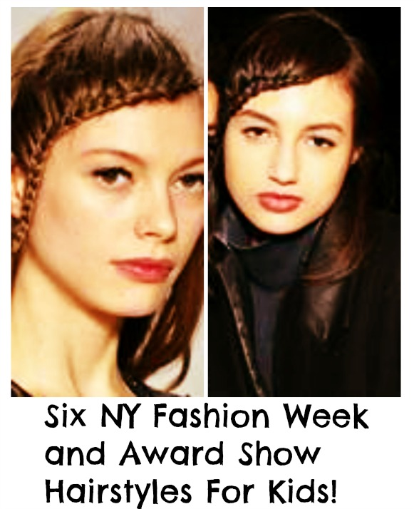 How to Get NY Fashion Week and Award Show Hairstyles For Kids!
