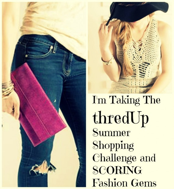 I'm Taking the thredUp Summer Shopping Challenge and SCORING some Fashion Gems
