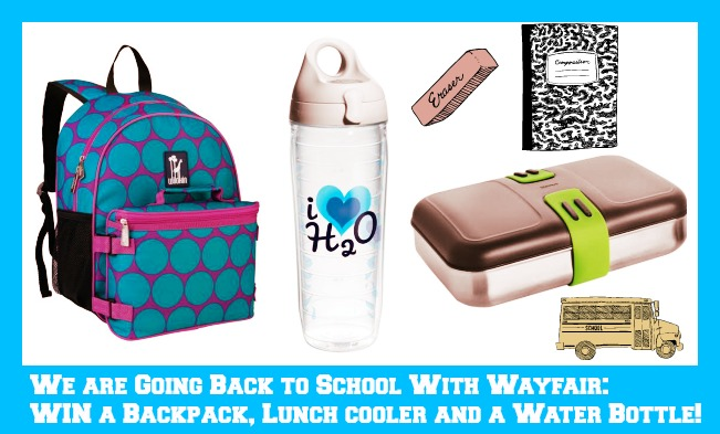 We are Going Back to School With Wayfair:  WIN a Backpack, Lunch cooler and a Water Bottle!