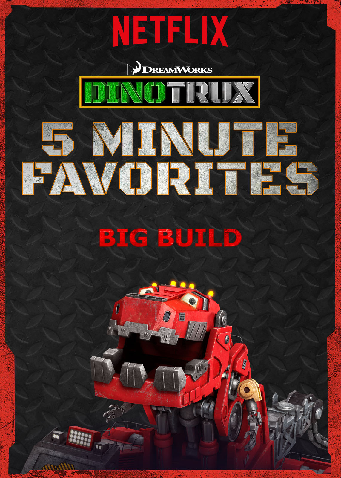 Today, Netflix and DreamWorks Animation launched Dinotrux 5 Minute Favorites, new episodes of the latest hit, all in a nice little 5-minute package -- letting your little negotiator think they're getting away with the age-old 'just five more minutes' ploy.