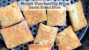 Weight Watchers Air Fryer Garlic Bread Bites