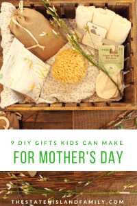 9 DIY GIFTS KIDS CAN MAKE for Mother's Day