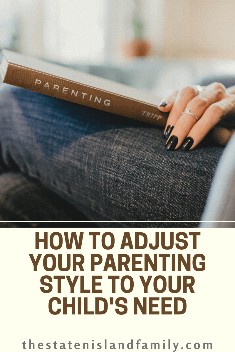 How to adjust your parenting style to your child's need