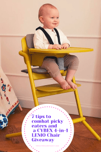 7 tips to combat picky eaters and a CYBEX 4-in-1 LEMO Chair Giveaway