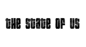 The State of Us by David King, PhD