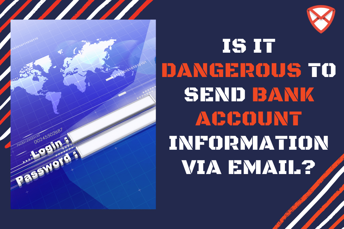 Is It Dangerous To Send Bank Account Information Via Email The States Man Org