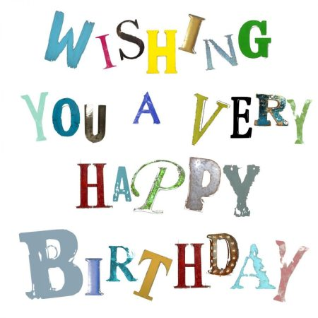 Wishing You a Very Happy Birthday The Steel Rooms Cards