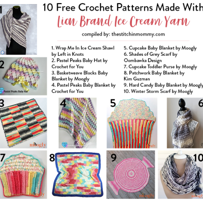 10 Free Crochet Patterns Made With Lion Brand Ice Cream Yarn