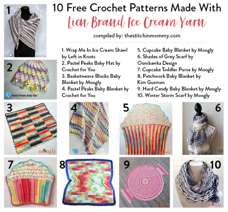 10 Free Crochet Patterns Made With Lion Brand Ice Cream Yarn compiled by The Stitchin' Mommy | www.thestitchinmommy.com