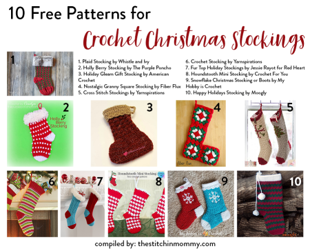 10 Free Patterns for Crochet Christmas Stockings compiled by The Stitchin' Mommy | www.thestitchinmommy.com