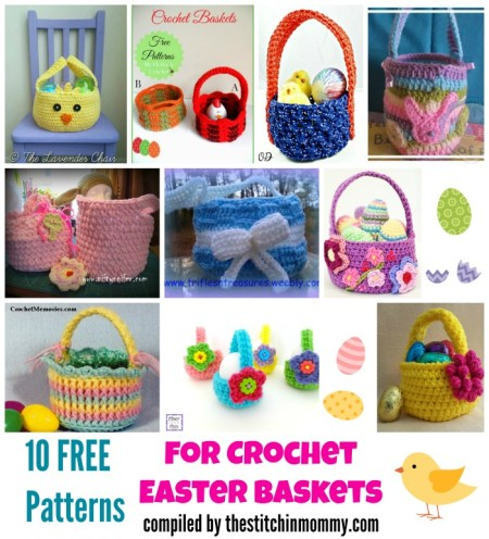 10 Free Patterns for Crochet Easter Baskets compiled by The Stitchin' Mommy | www.thestitchinmommy.com