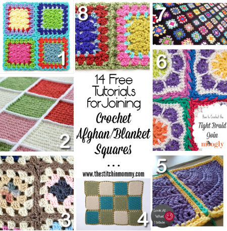 14 Free Tutorials for Joining Crochet Afghan/Blanket Squares compiled by The Stitchin' Mommy | www.thestitchinmommy.com