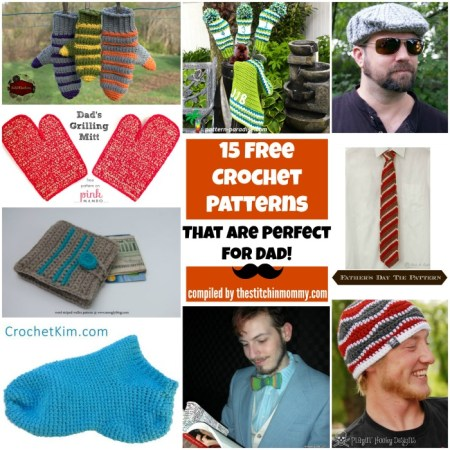 15 Free Crochet Patterns That Are Perfect for Dad compiled by The Stitchin' Mommy | www.thestitchinmommy.com #fathersday #dad #freecrochetpattern