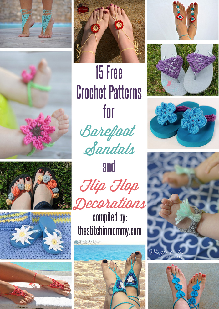 15 Free Crochet Patterns for Barefoot Sandals and Flip Flop Decorations compiled by The Stitchin' Mommy | www.thestitchinmommy.com