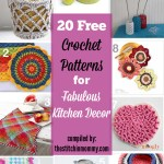 20 Free Crochet Patterns for Fabulous Kitchen Decor