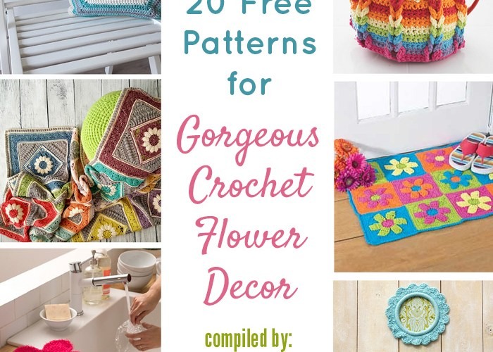 20 Free Patterns for Gorgeous Crochet Flower Decor