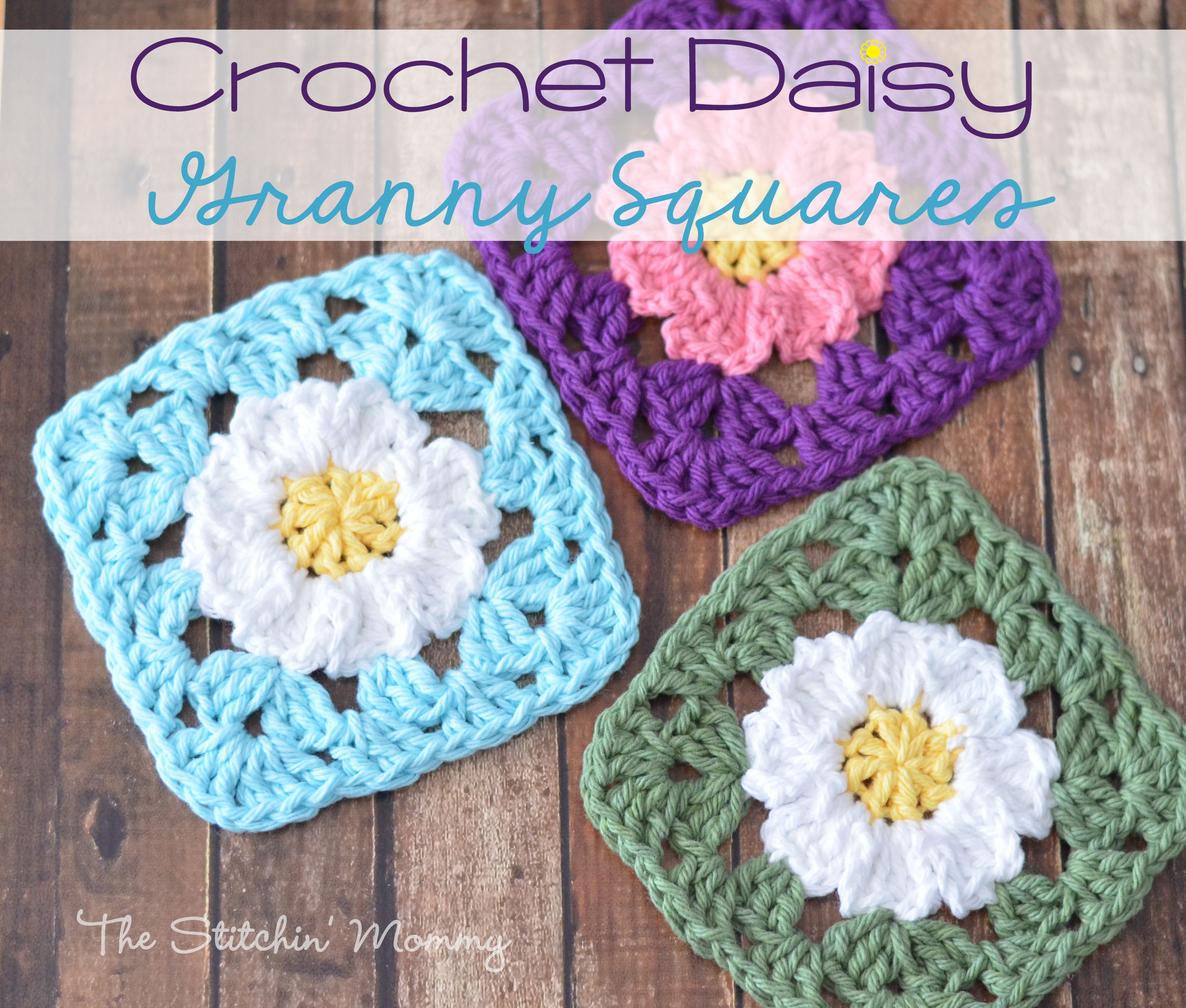 Crochet Daisy Granny Squares - The Stitchin Mommy