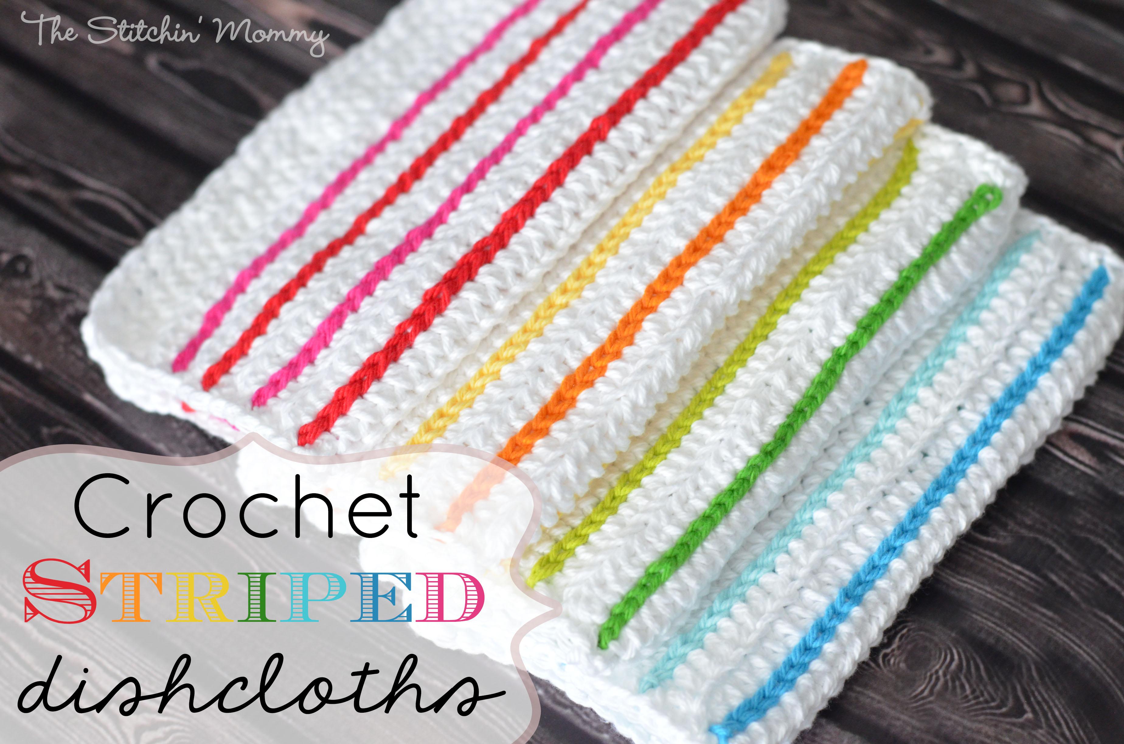 Crochet Striped Dishcloths The Stitchin Mommy
