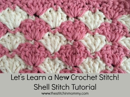 Let's Learn a New Crochet Stitch - Shell Stitch Tutorial www.thestitchinmommy.com