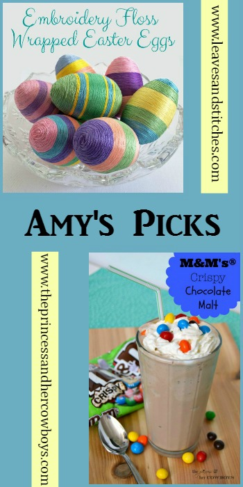 Amy's Picks |Embroidery Floss Wrapped Easter Eggs/M&Ms Crispy Chocolate Malt| Tuesday PIN-spiration Link Party