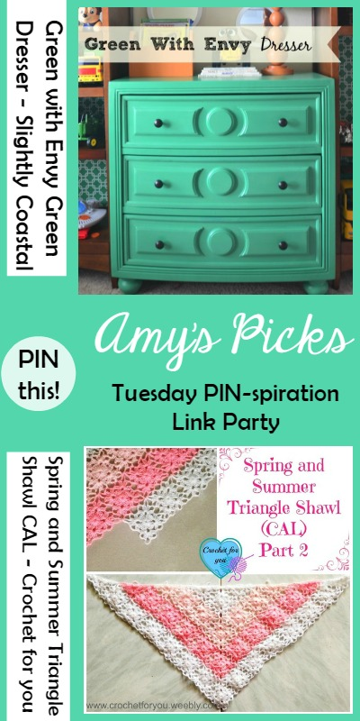 Amy's Picks |Green with Envy Green Dresser/Spring and Summer Triangle Shawl CAL| Tuesday PIN-spiration Link Party