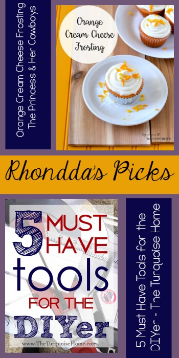 Rhondda's Picks | Orange Cream Cheese Frosting/5 Must Have Tools for the DIYer | Tuesday PIN-spiration Link Party