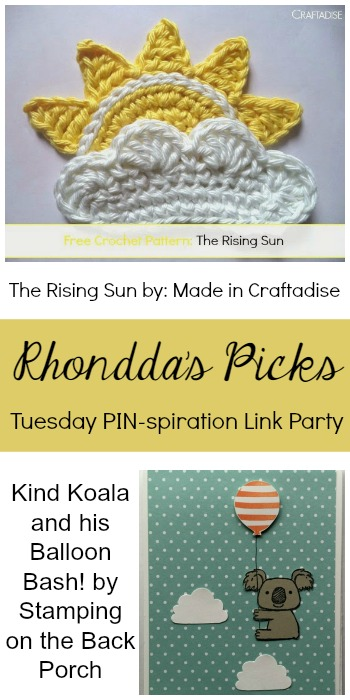 Rhondda's Picks |The Rising Sun Free Crochet Pattern/Kind Koala and his Balloon Bash | Tuesday PIN-spiration Link Party