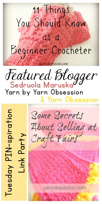 Featured Blogger | Yarn Obsession | Tuesday PIN Party