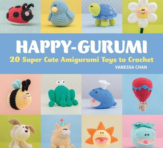 Happy-gurumi – 20 Super Cute Amigurumi Toys to Crochet