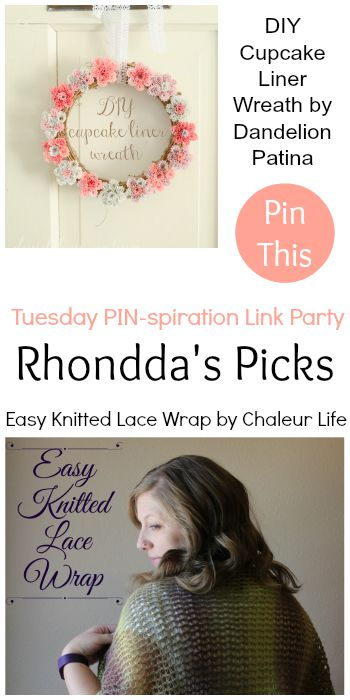 Rhondda's Picks | DIY Cupcake Liner Wreath/Easy Knitted Lace Wrap | Tuesday PIN-spiration Link Party www.thestitchinmommy.com