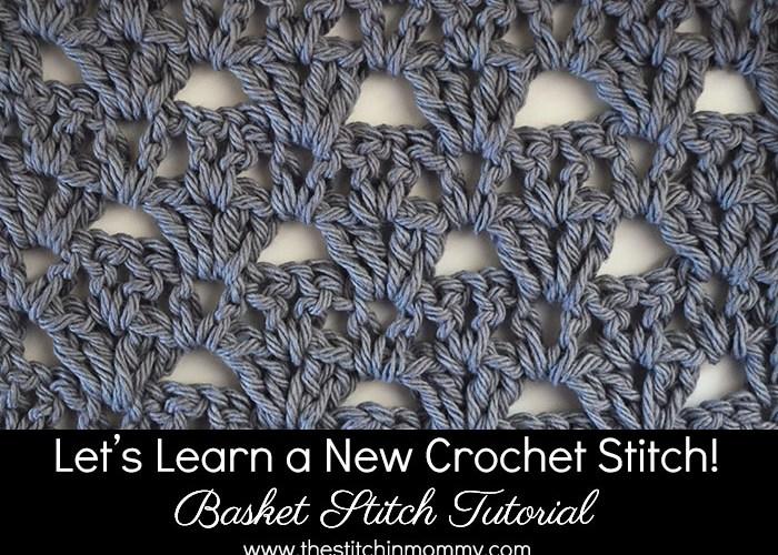 Let's Learn a New Crochet Stitch! – Basket Stitch Tutorial