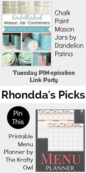 Rhondda's Picks | Chalk Paint Mason Jars/Printable Menu Planner | Tuesday PIN-spiration Link Party www.thestitchinmommy.com