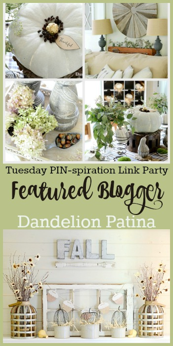Tuesday PIN-spiration Link Party Featured Blogger - Dandelion Patina | www.thestitchinmommy.com