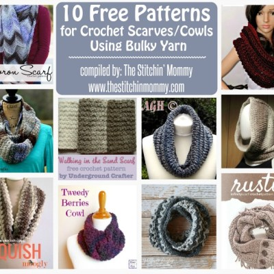 10 Free Patterns for Crochet Scarves/Cowls Using Bulky Yarn