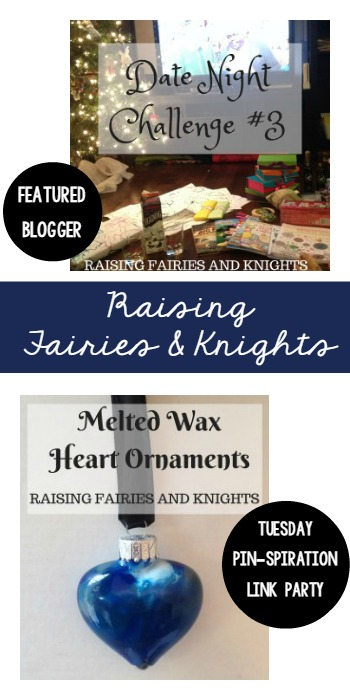 Tuesday PIN-spiration Link Party Featured Blogger - Raising Fairies and Knights | www.thestitchinmommy.com