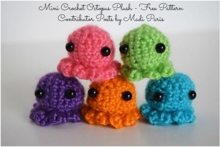 Mini Crochet Octopus Plush Pattern - Free Pattern by Madi Paris exclusively for The Stitchin' Mommy | www.thestitchinmommy.com