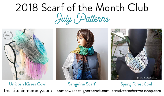2018 Scarf of the Month Club hosted by The Stitchin' Mommy and Oombawka Design - July Scarf Patterns #ScarfoftheMonthClub2018 | www.thestitchinmommy.com