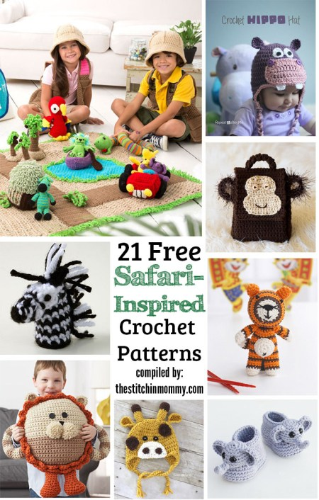 21 Free Safari-Inspired Crochet Patterns compiled by The Stitchin' Mommy | www.thestitchinmommy.com