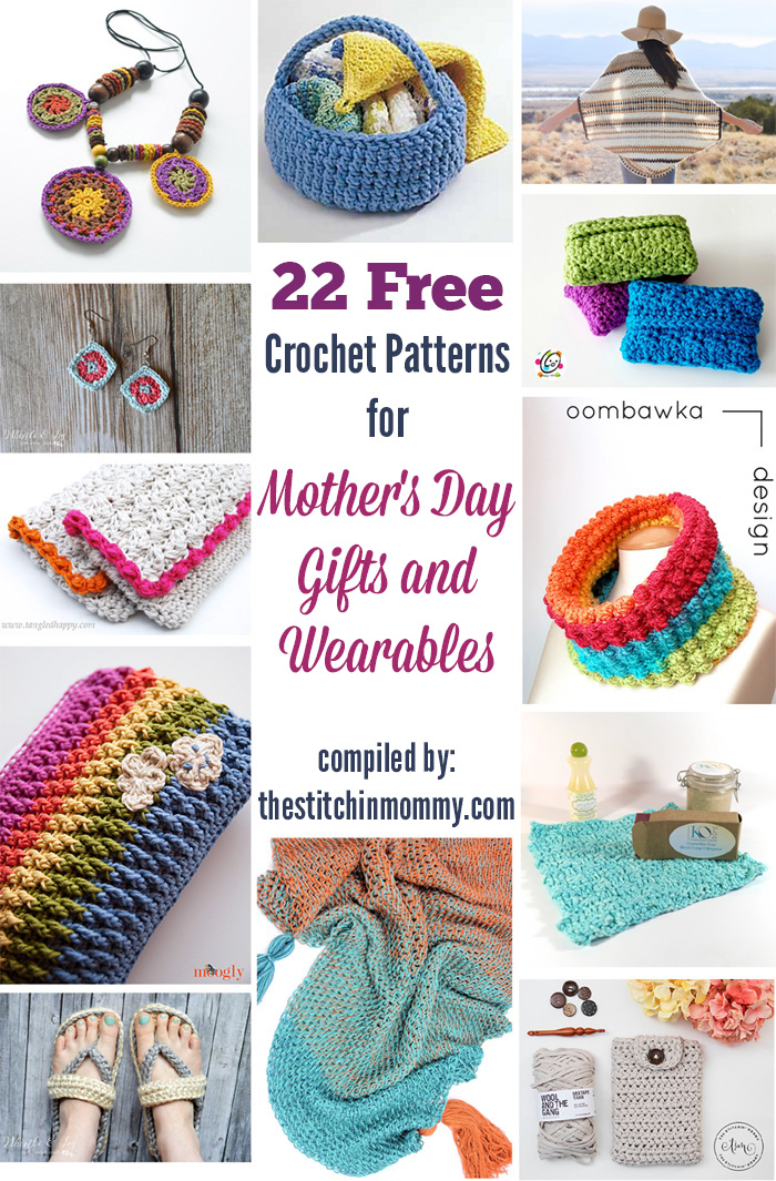 22 Free Crochet Patterns For Mothers Day Gifts And Wearables The