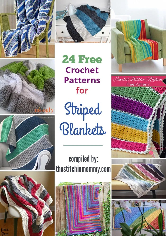 24 Free Crochet Patterns for Striped Blankets compiled by The Stitchin' Mommy | www.thestitchinmommy.com
