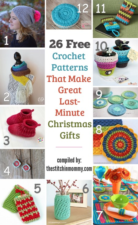 26 Free Crochet Patterns That Make Great Last Minute Christmas Gifts compiled by The Stitchin' Mommy   www.thestitchinmommy.com