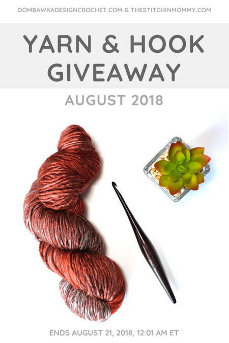 Yarn and Hook Giveaway - August 2018 Hosted by The Stitchin' Mommy and Oombawka Design: August 14, 2018- August 21, 2018 | www.thestitchinmommy.com