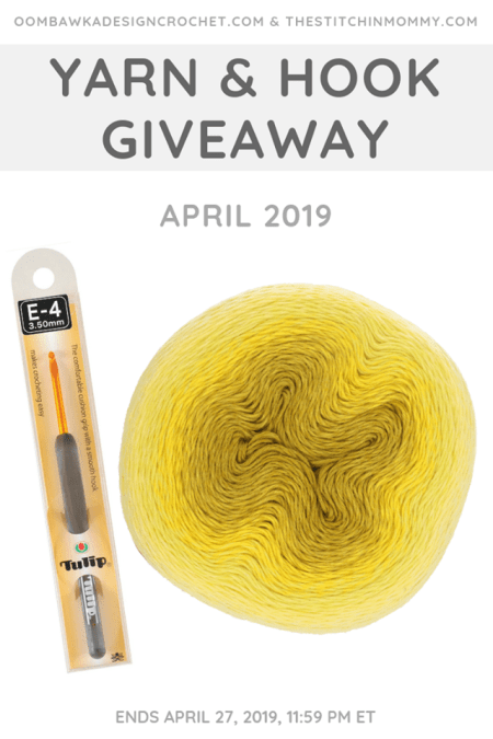 Yarn and Hook Giveaway - April 2019 | Hosted by The Stitchin' Mommy and Oombawka Design: April 20, 2019 - April 27, 2019 | www.thestitchinmommy.com