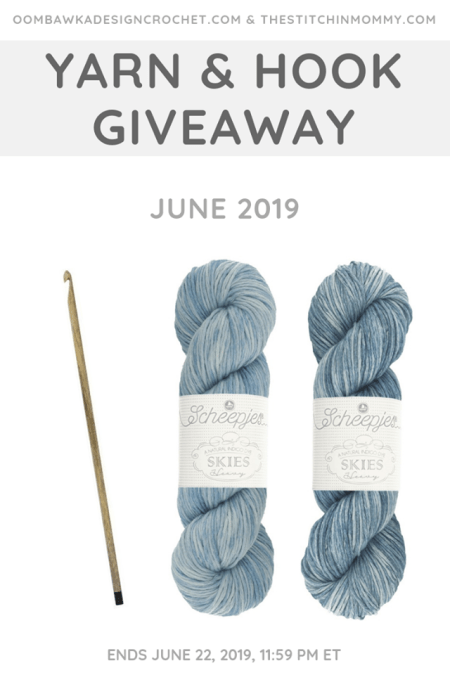 Yarn and Hook Giveaway - June 2019 | Hosted by The Stitchin' Mommy and Oombawka Design: June 15, 2019 - June 22, 2019 | www.thestitchinmommy.com