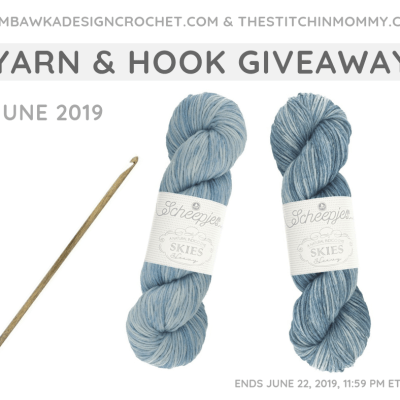 Monthly Yarn and Hook Giveaway – June 2019 featuring Scheepjes and Lykke