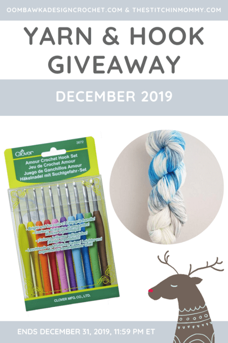 Yarn and Hook Giveaway - December 2019 | Hosted by The Stitchin' Mommy and Oombawka Design: December 14, 2019- December 31, 2019 | www.thestitchinmommy.com